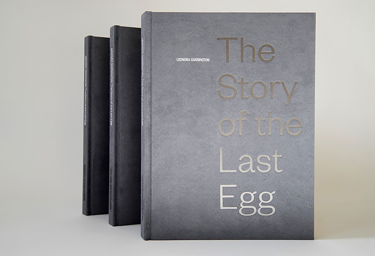LEONORA CARRINGTON: THE STORY OF THE LAST EGG
